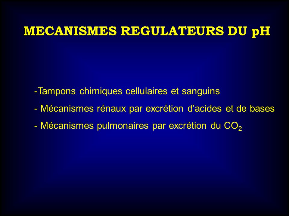 MECANISMES REGULATEURS DU pH