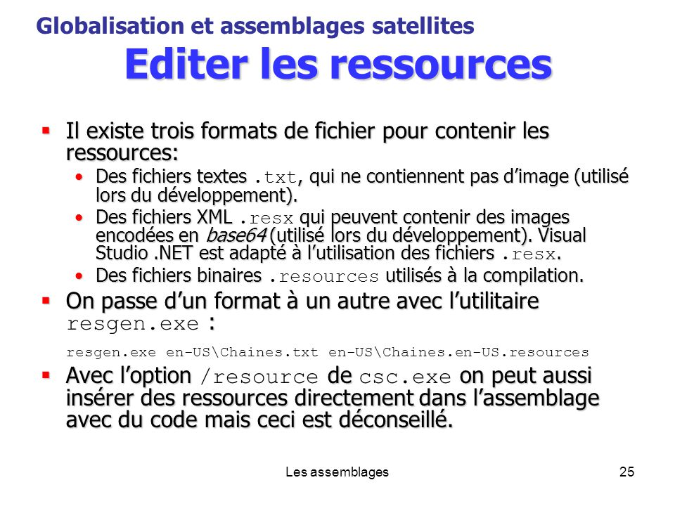 Editer les ressources Globalisation et assemblages satellites