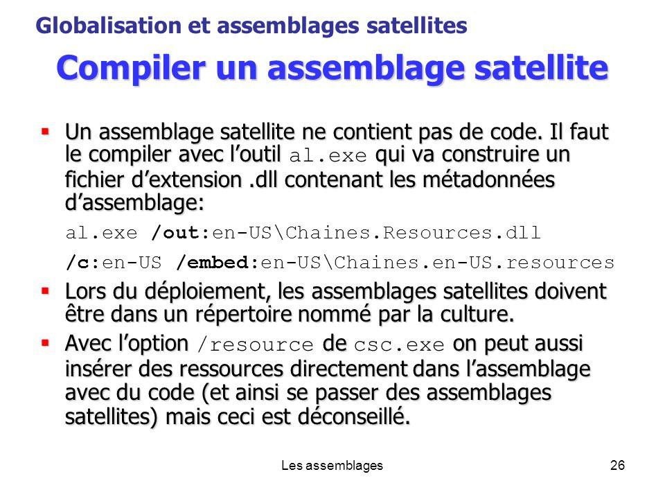 Compiler un assemblage satellite