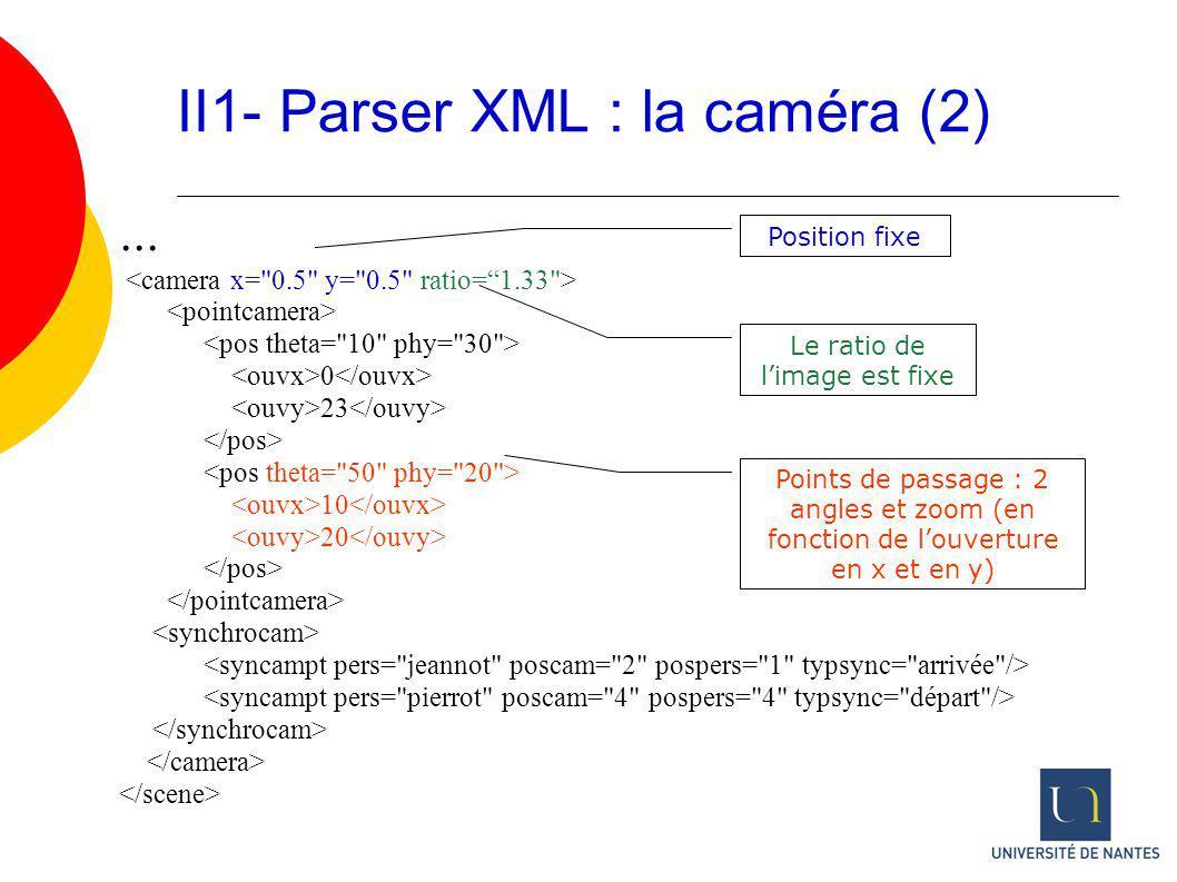 II1- Parser XML : la caméra (2)