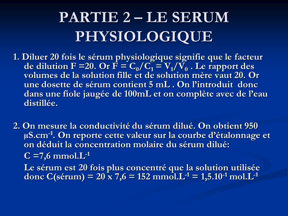 PARTIE 2 – LE SERUM PHYSIOLOGIQUE