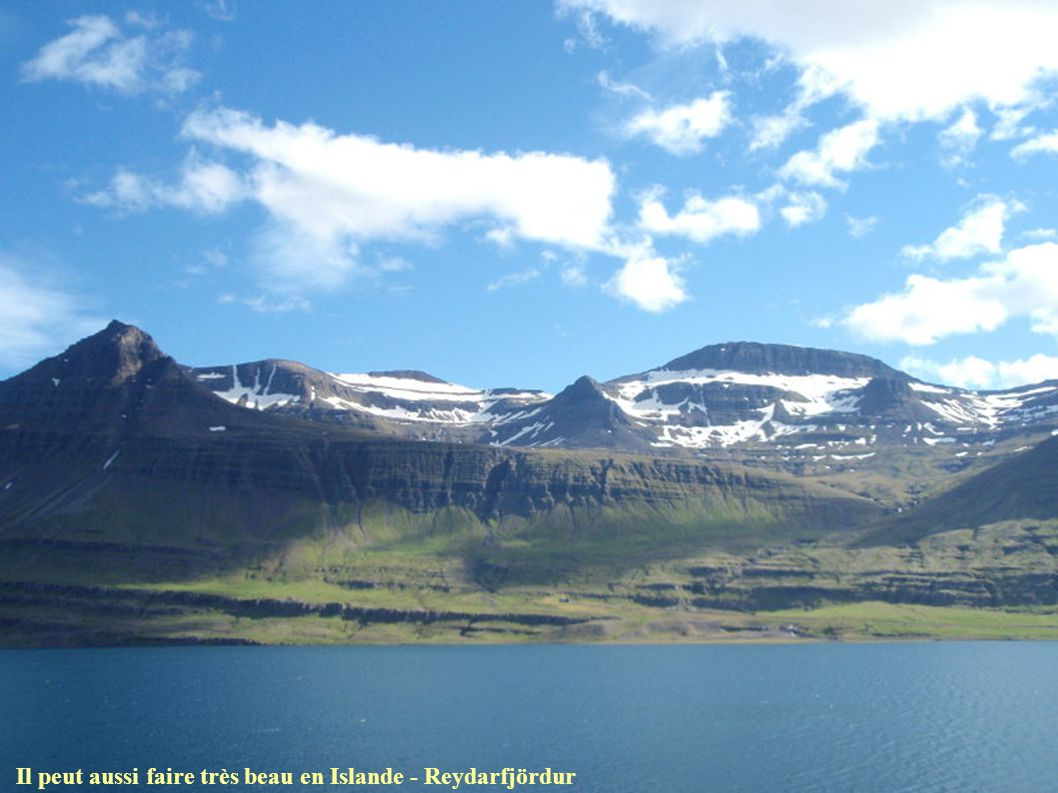 Il peut aussi faire très beau en Islande - Reydarfjördur