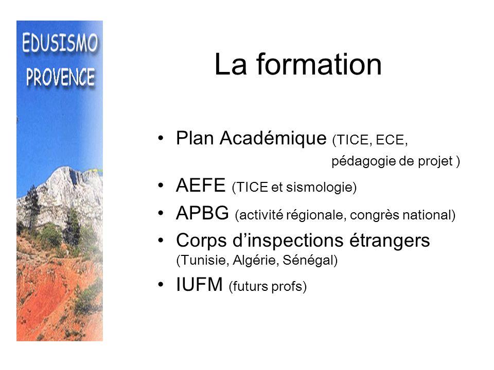 La formation Plan Académique (TICE, ECE, AEFE (TICE et sismologie)