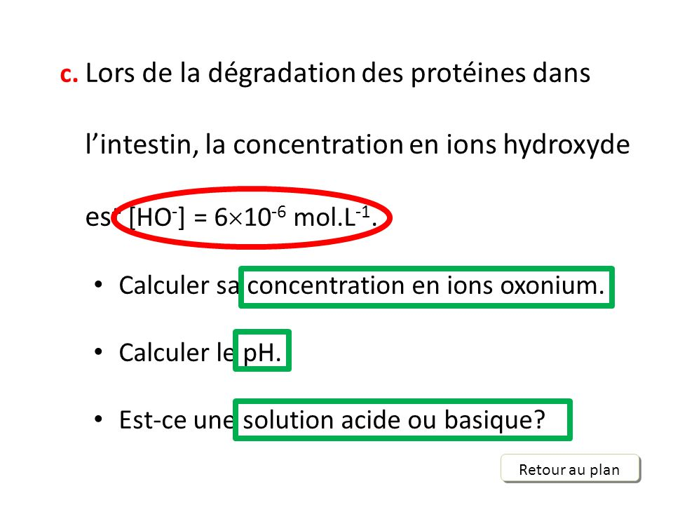 Calculer sa concentration en ions oxonium. Calculer le pH.
