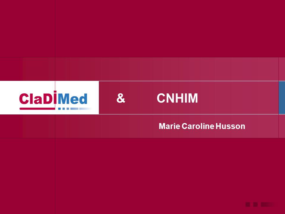 & CNHIM Marie Caroline Husson