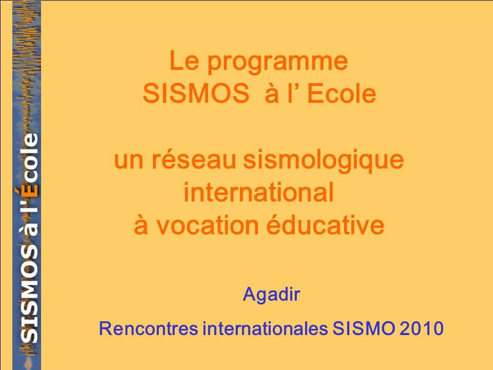 un réseau sismologique international à vocation éducative