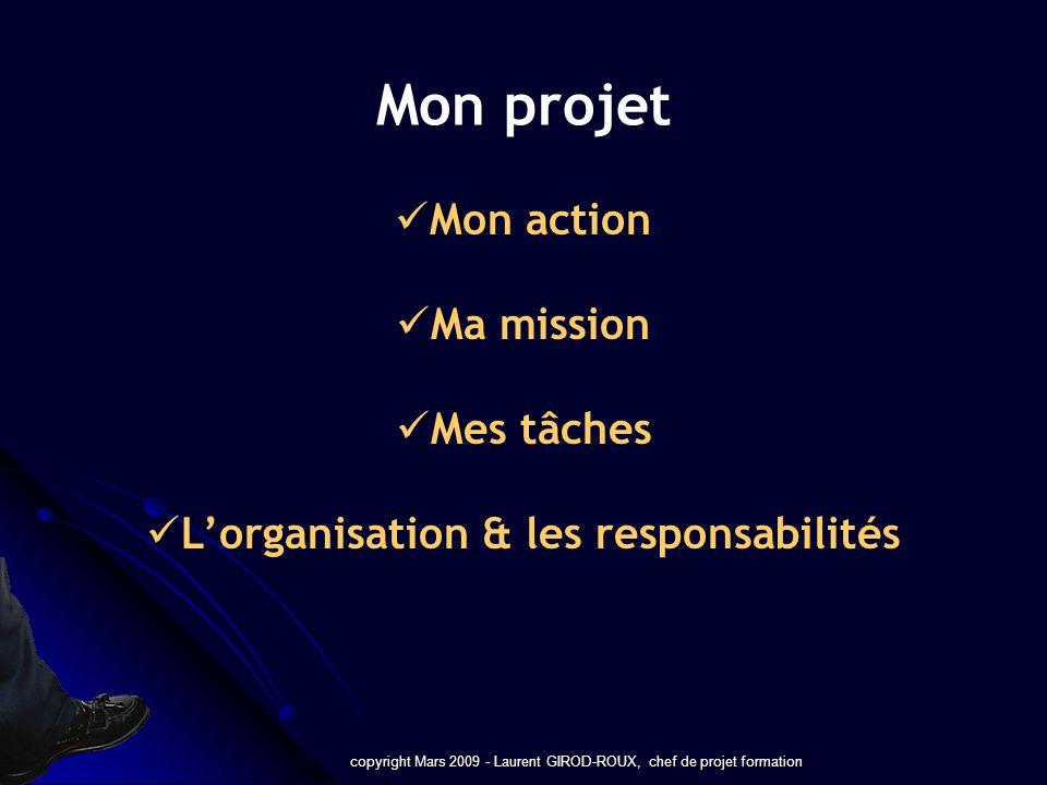 L'organisation & les responsabilités