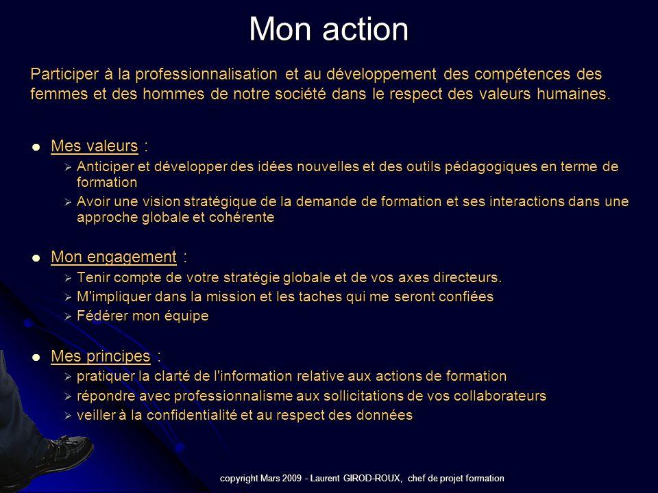 copyright Mars 2009 - Laurent GIROD-ROUX, chef de projet formation