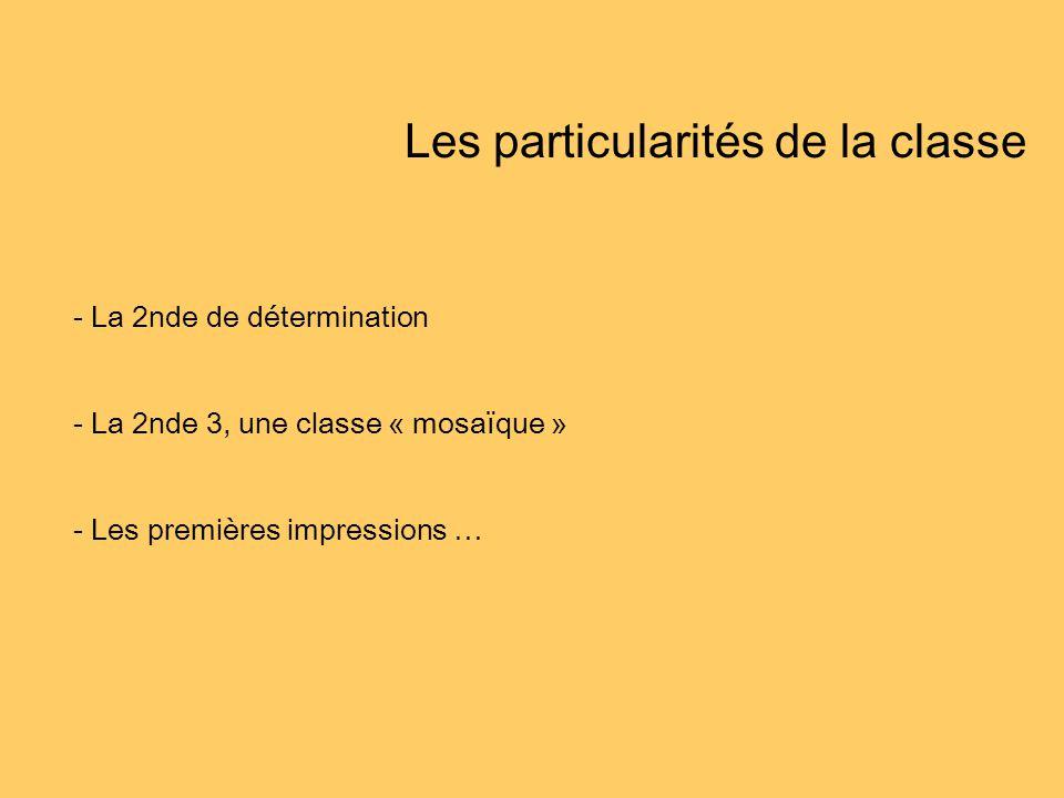 Les particularités de la classe