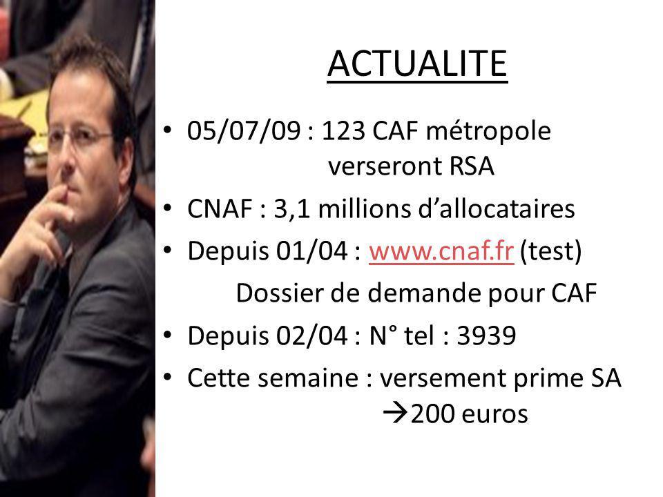 ACTUALITE 05/07/09 : 123 CAF métropole verseront RSA