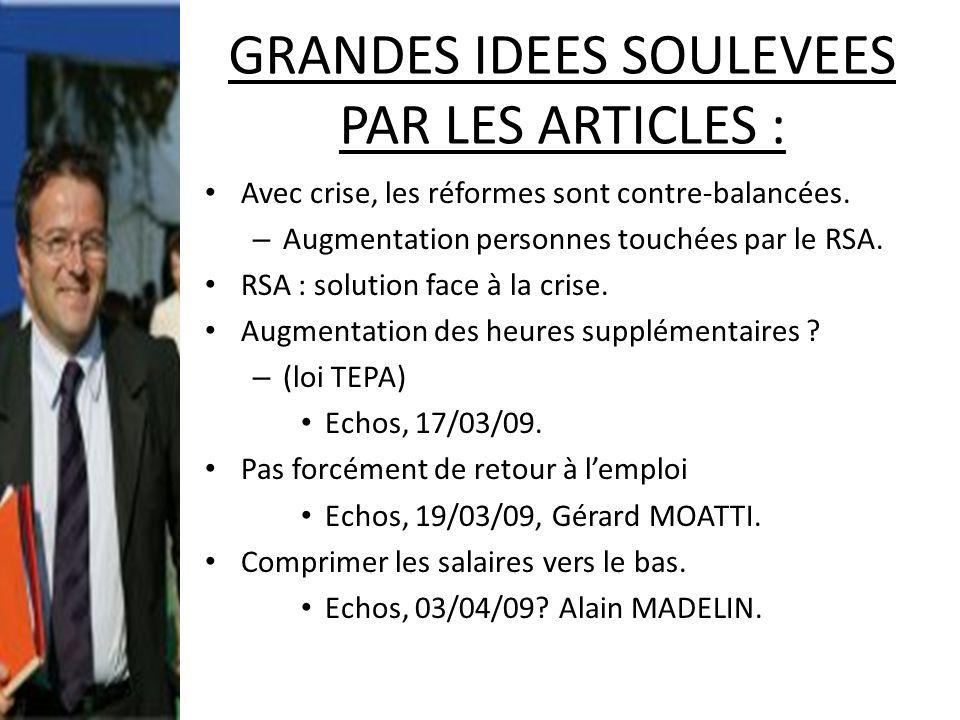 GRANDES IDEES SOULEVEES PAR LES ARTICLES :