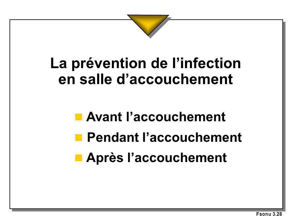 La prévention de l'infection en salle d'accouchement
