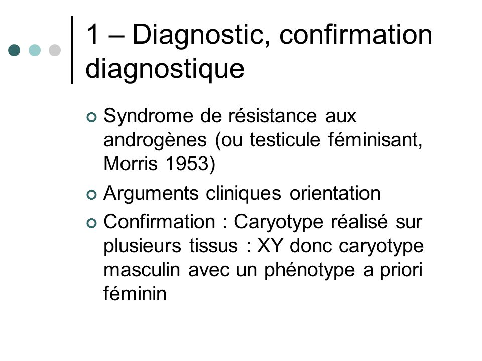 1 – Diagnostic, confirmation diagnostique