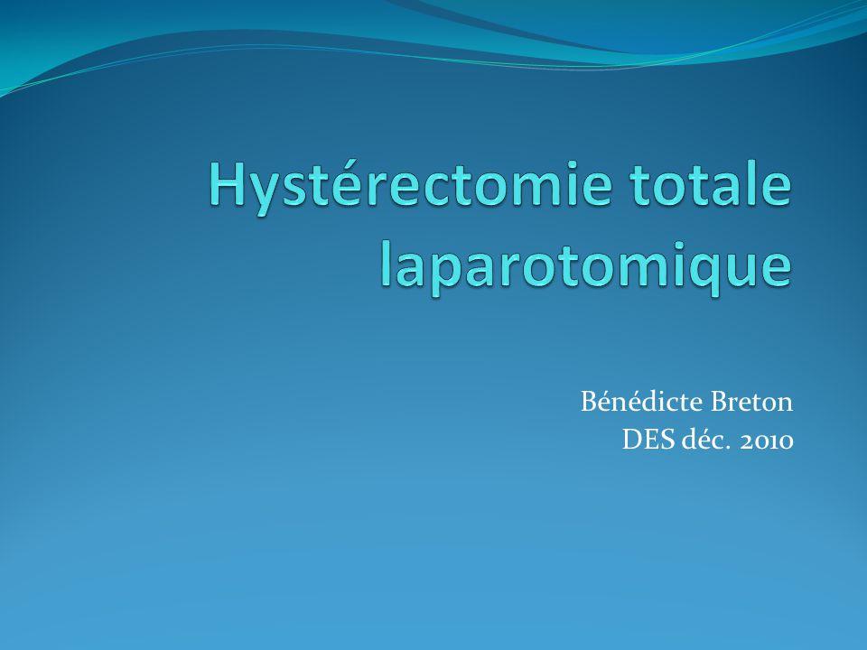Hystérectomie totale laparotomique