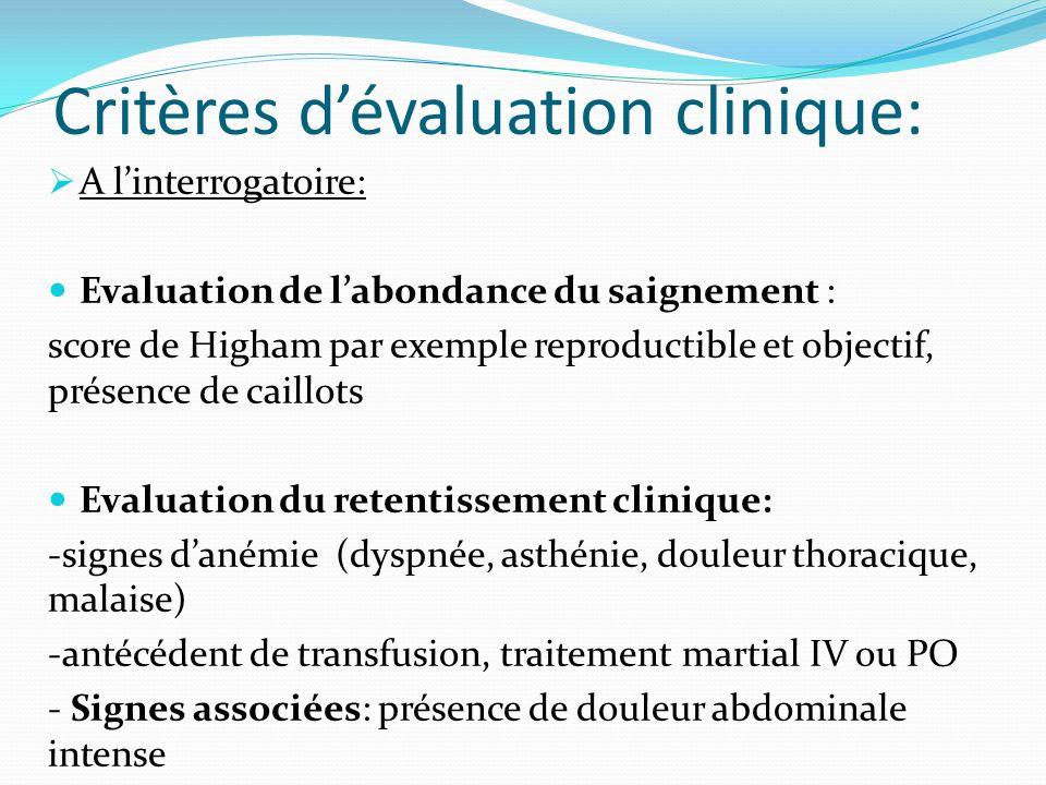 Critères d'évaluation clinique: