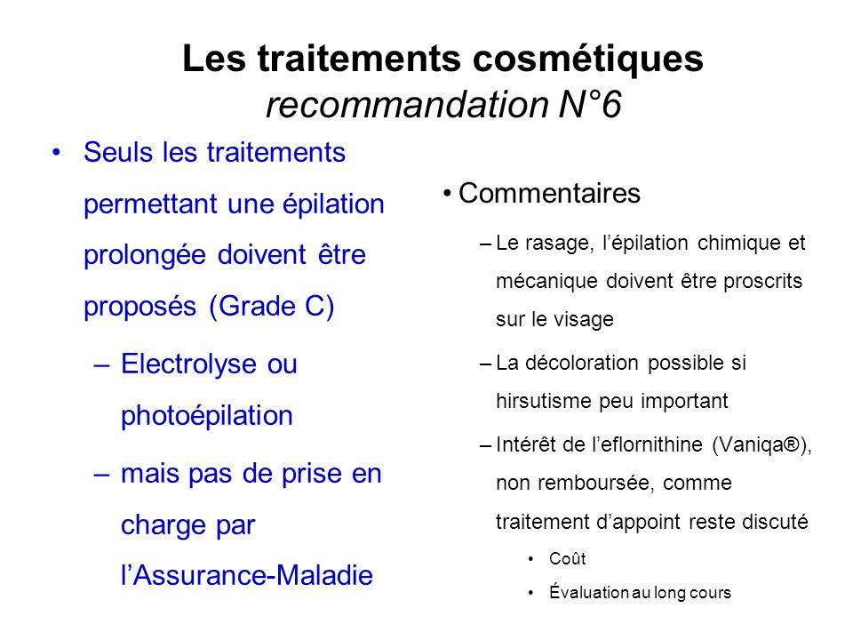 Les traitements cosmétiques recommandation N°6