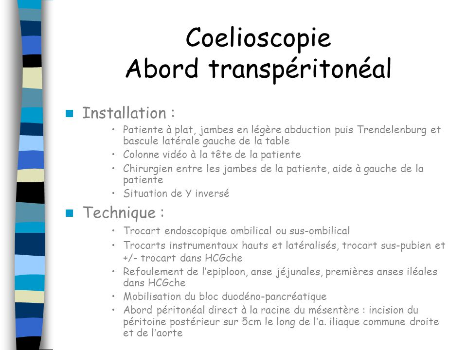 Coelioscopie Abord transpéritonéal