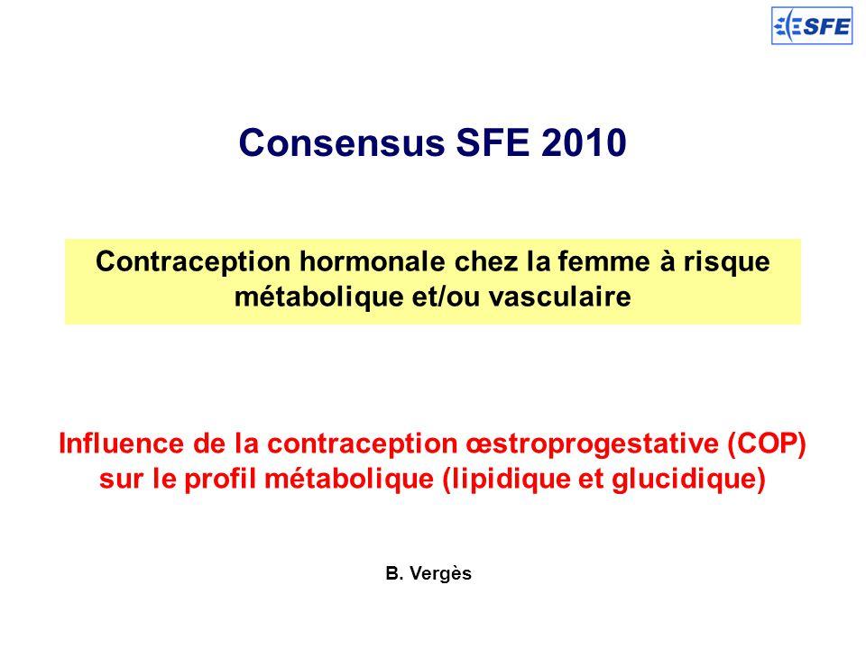 Consensus SFE 2010 Contraception hormonale chez la femme à risque métabolique et/ou vasculaire.