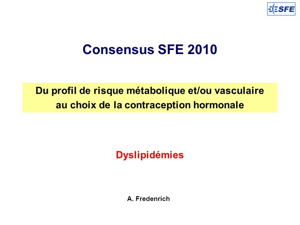 Consensus SFE 2010 Du profil de risque métabolique et/ou vasculaire