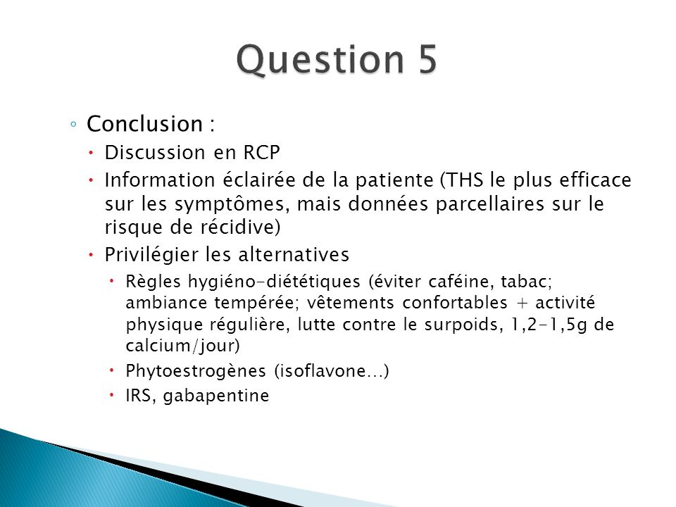 Question 5 Conclusion : Discussion en RCP