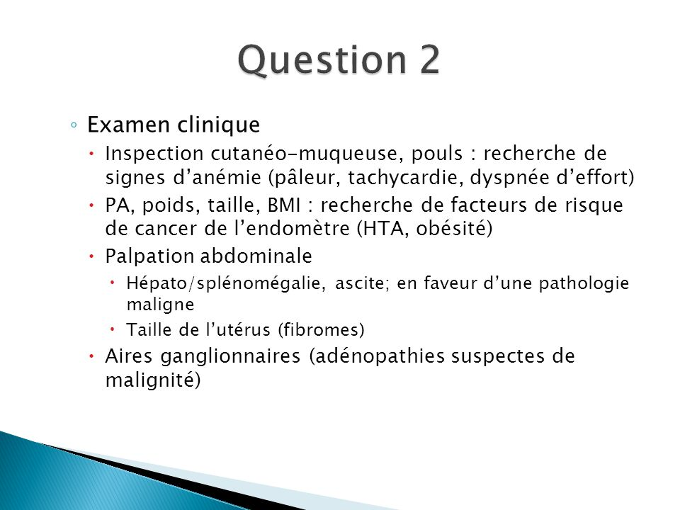 Question 2 Examen clinique