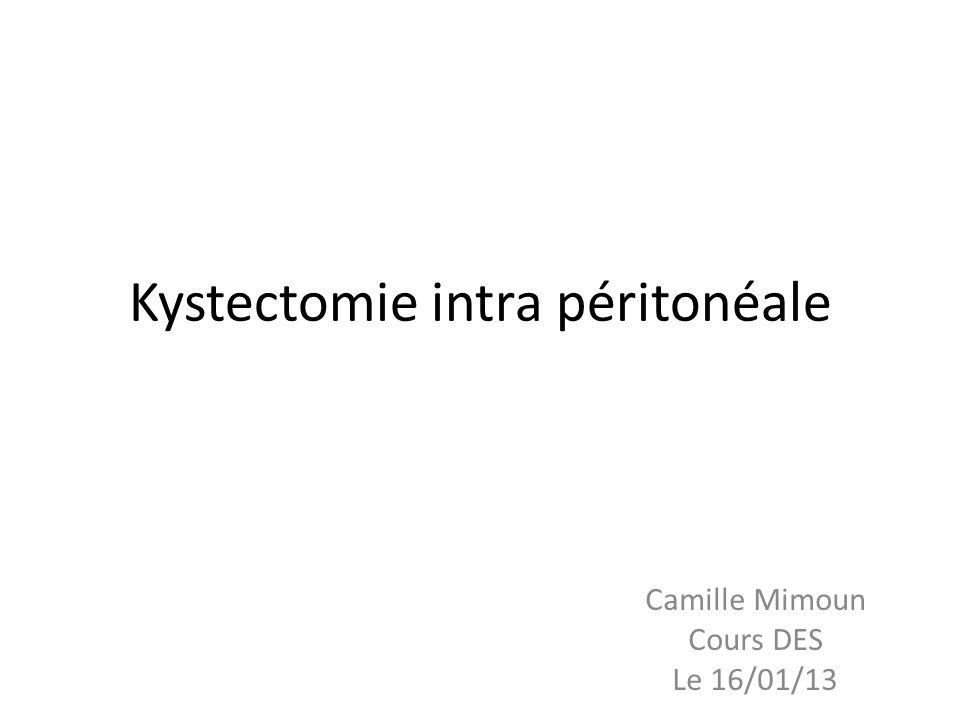 Kystectomie intra péritonéale