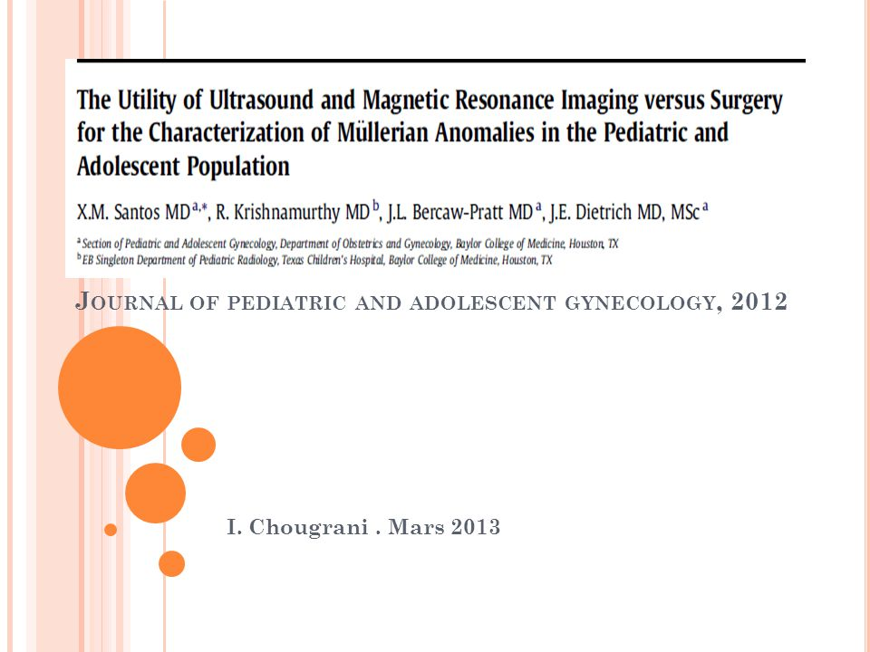 Journal of pediatric and adolescent gynecology, 2012