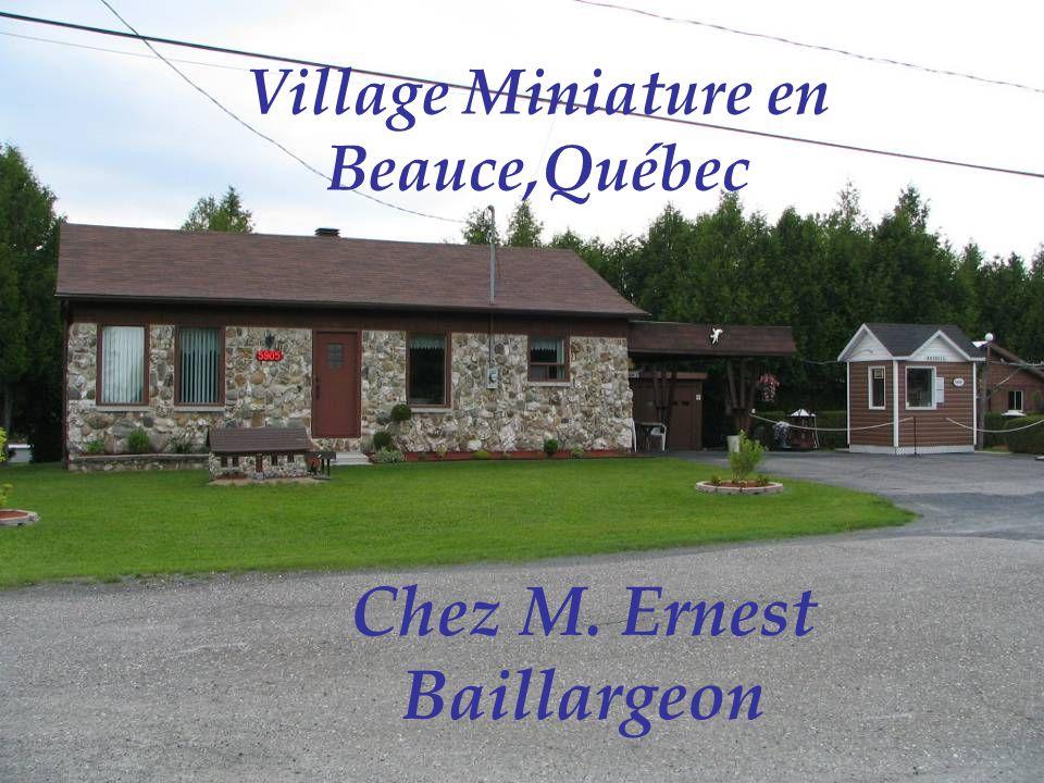 Village Miniature en Beauce,Québec