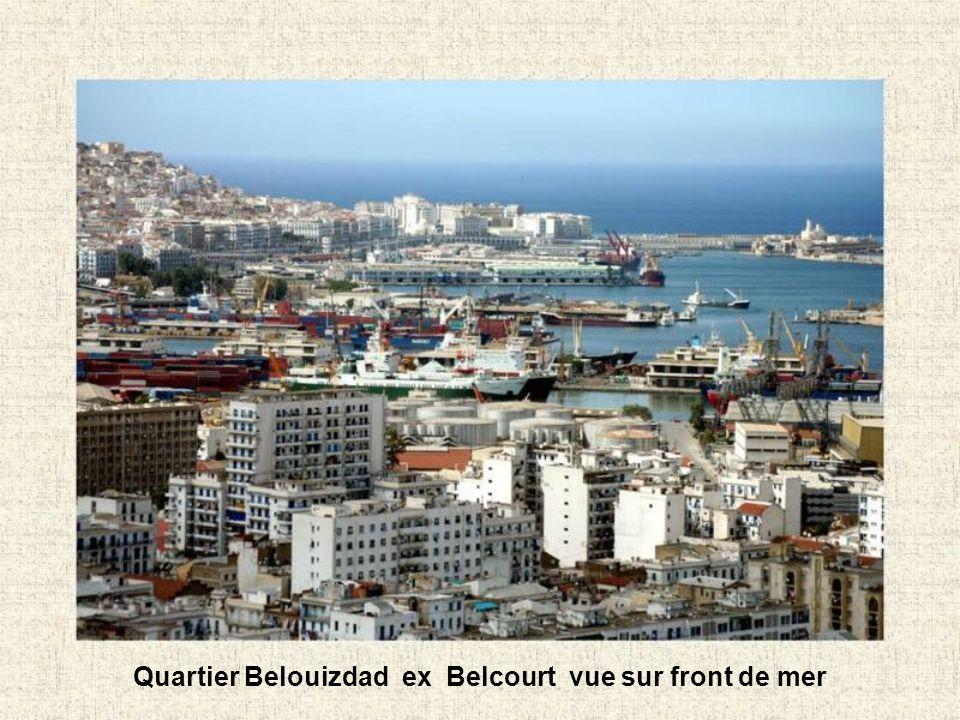 Quartier Belouizdad ex Belcourt vue sur front de mer