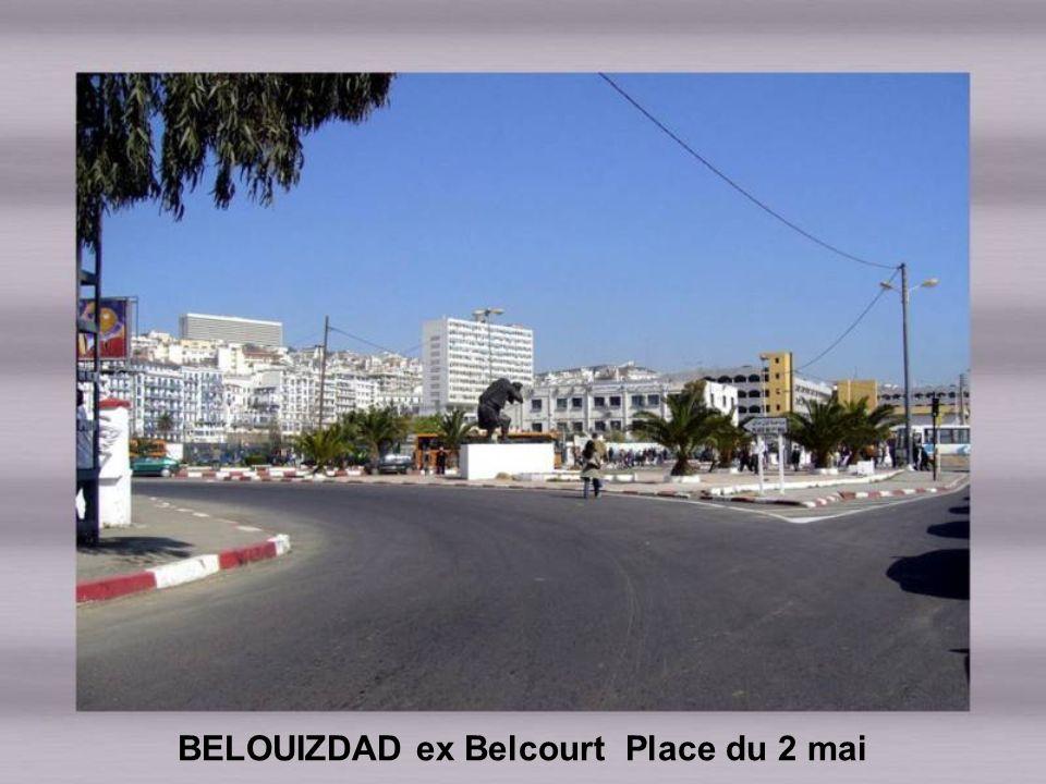 BELOUIZDAD ex Belcourt Place du 2 mai