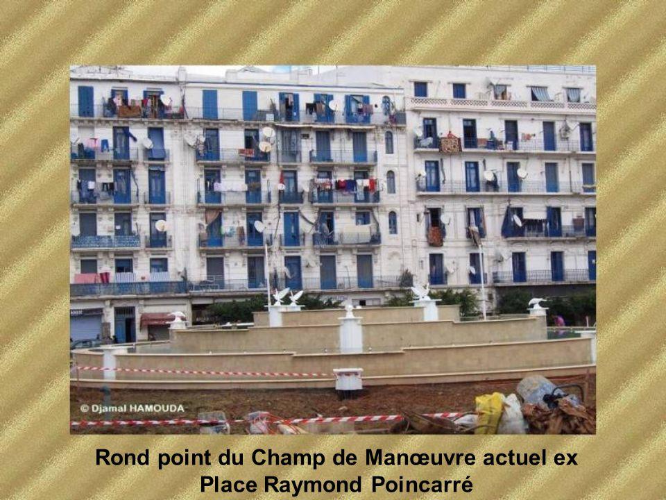 Rond point du Champ de Manœuvre actuel ex Place Raymond Poincarré