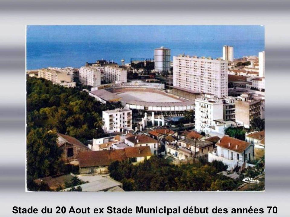 Stade du 20 Aout ex Stade Municipal début des années 70