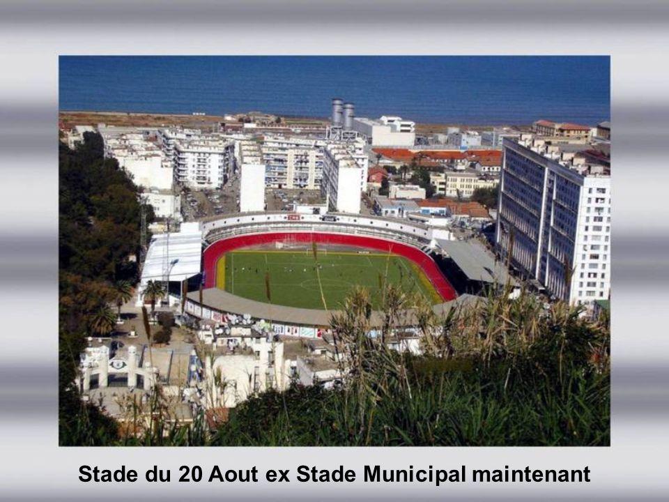 Stade du 20 Aout ex Stade Municipal maintenant