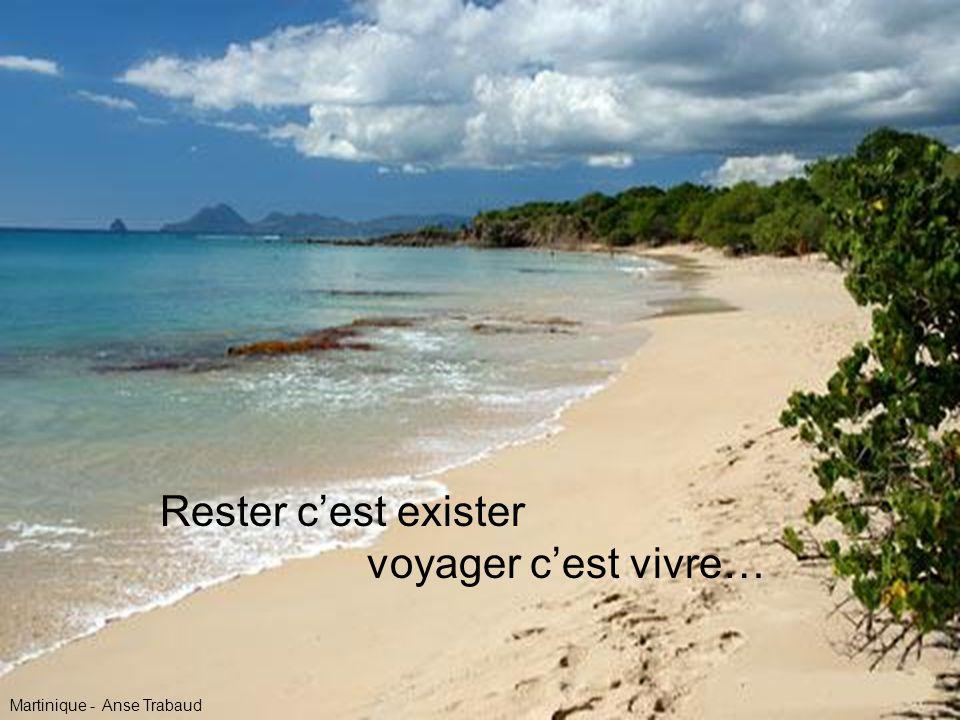 Rester c'est exister voyager c'est vivre… Martinique - Anse Trabaud