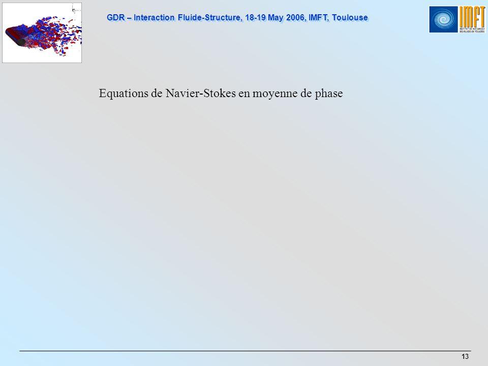 Equations de Navier-Stokes en moyenne de phase