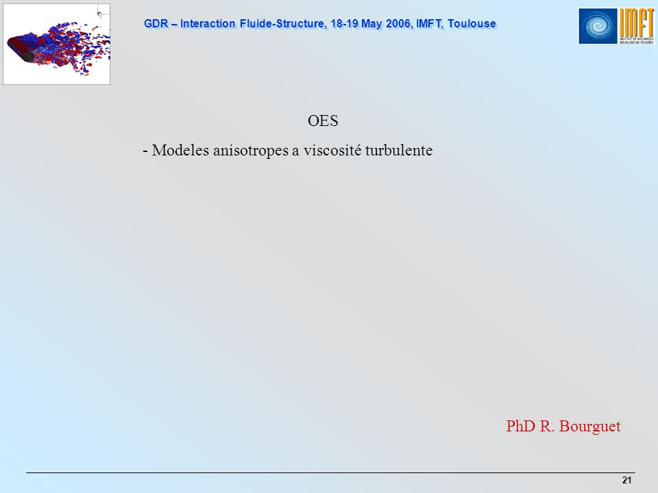 - Modeles anisotropes a viscosité turbulente