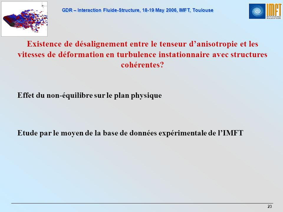 Existence de désalignement entre le tenseur d'anisotropie et les vitesses de déformation en turbulence instationnaire avec structures cohérentes