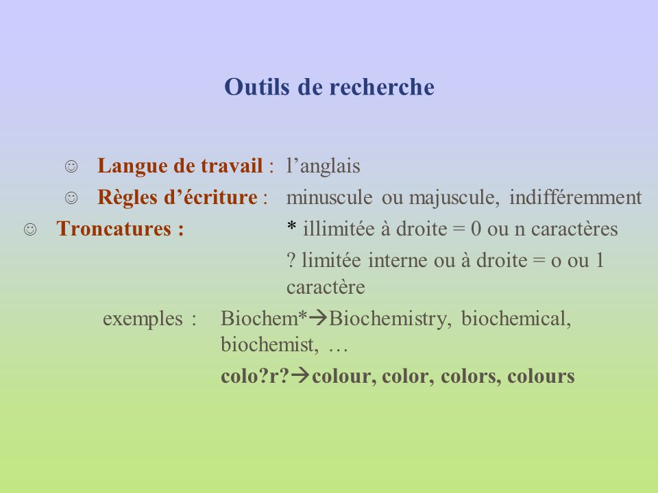 Outils de recherche Langue de travail : l'anglais