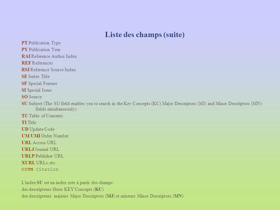 Liste des champs (suite)