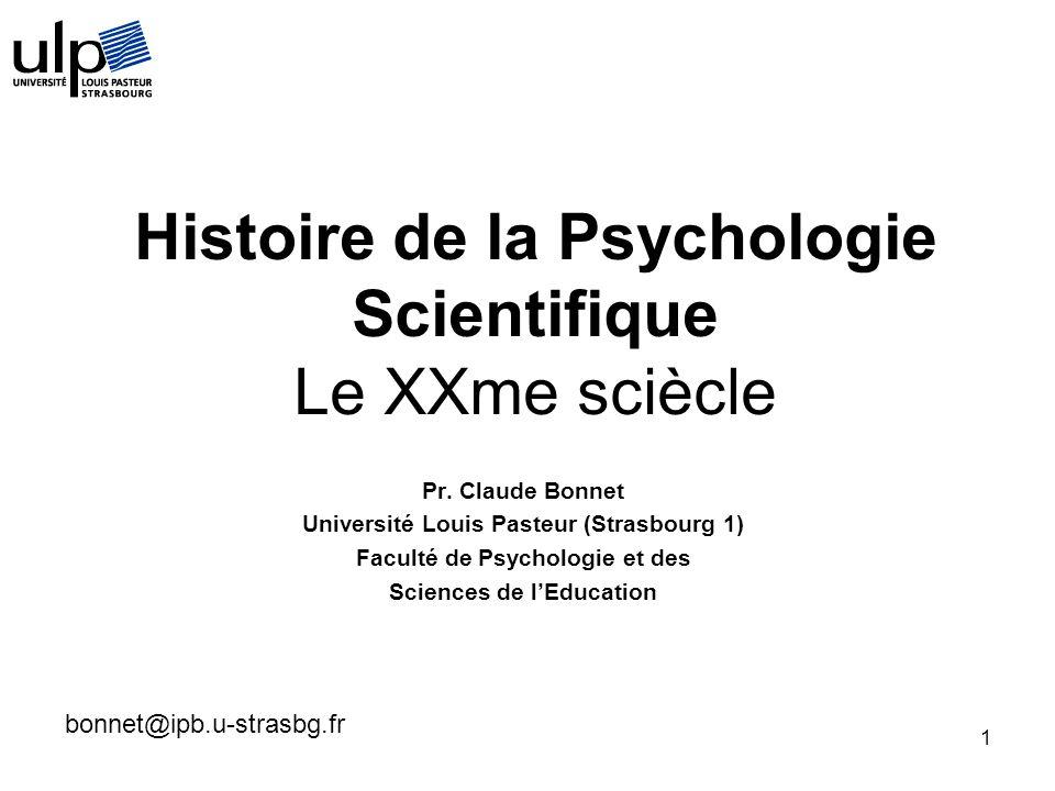 Histoire de la Psychologie Scientifique Le XXme sciècle