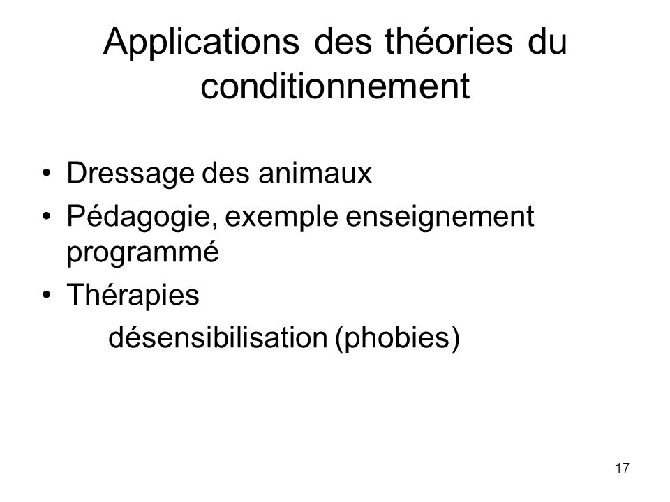 Applications des théories du conditionnement