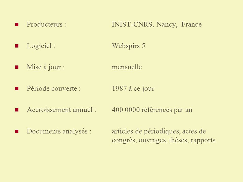 Producteurs : INIST-CNRS, Nancy, France
