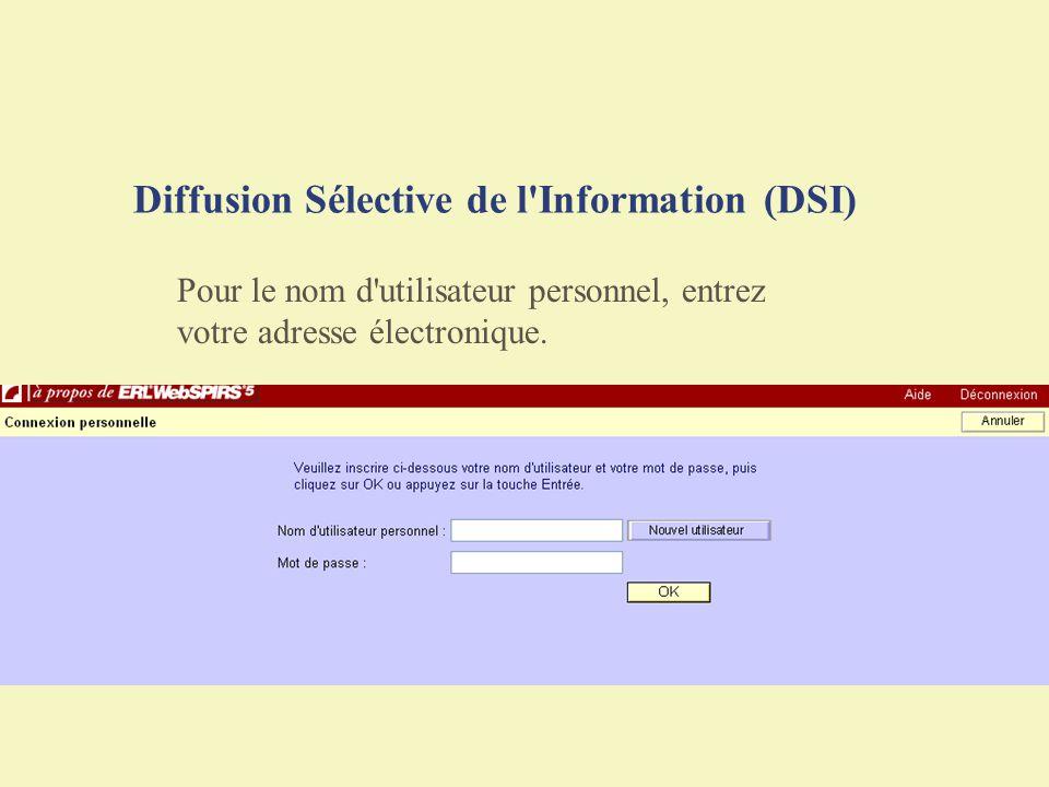 Diffusion Sélective de l Information (DSI)