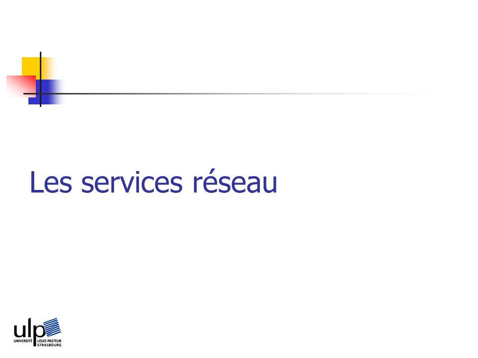 Les services réseau