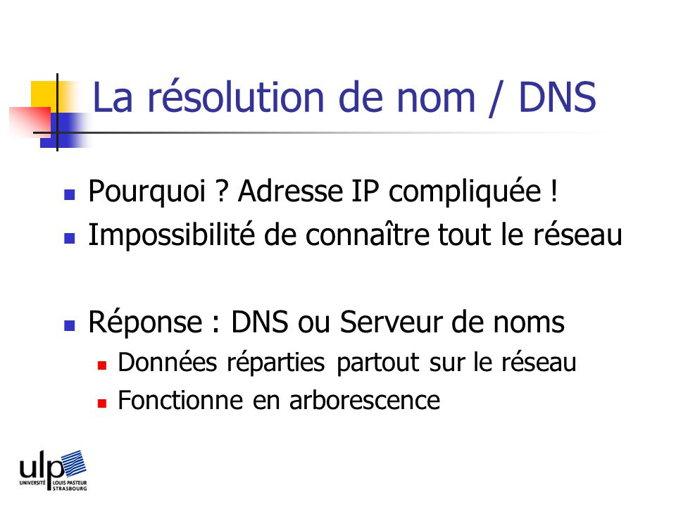 La résolution de nom / DNS