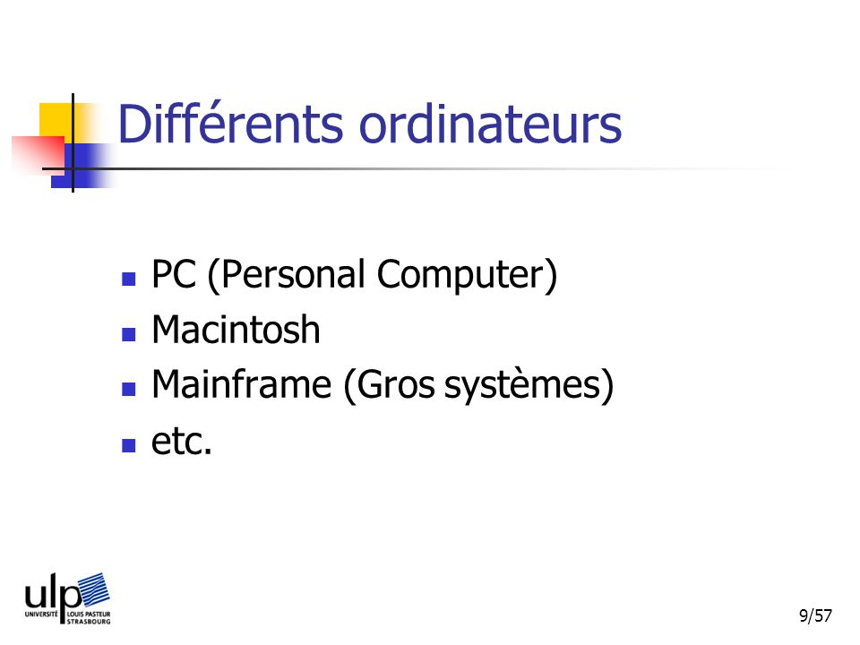 Différents ordinateurs