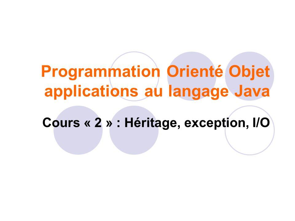 Programmation Orienté Objet applications au langage Java