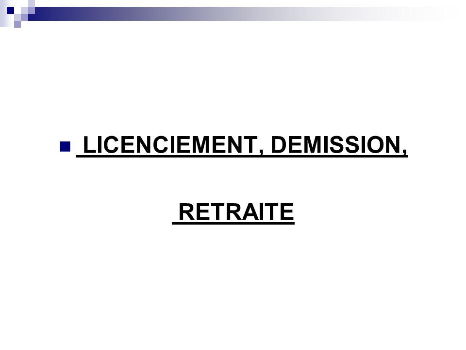 LICENCIEMENT, DEMISSION,