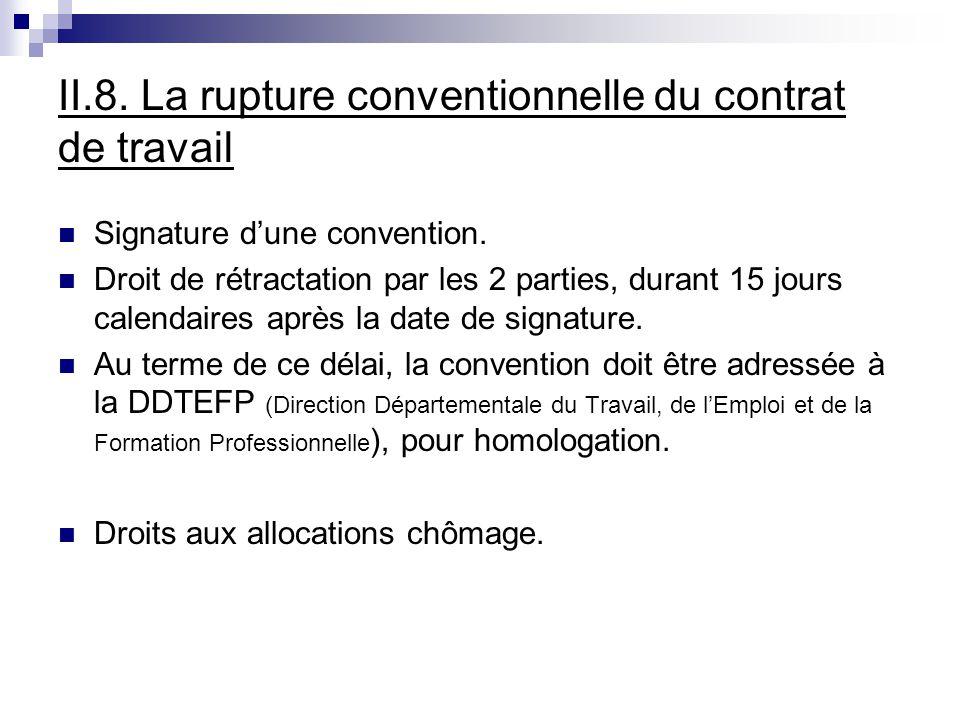 II.8. La rupture conventionnelle du contrat de travail