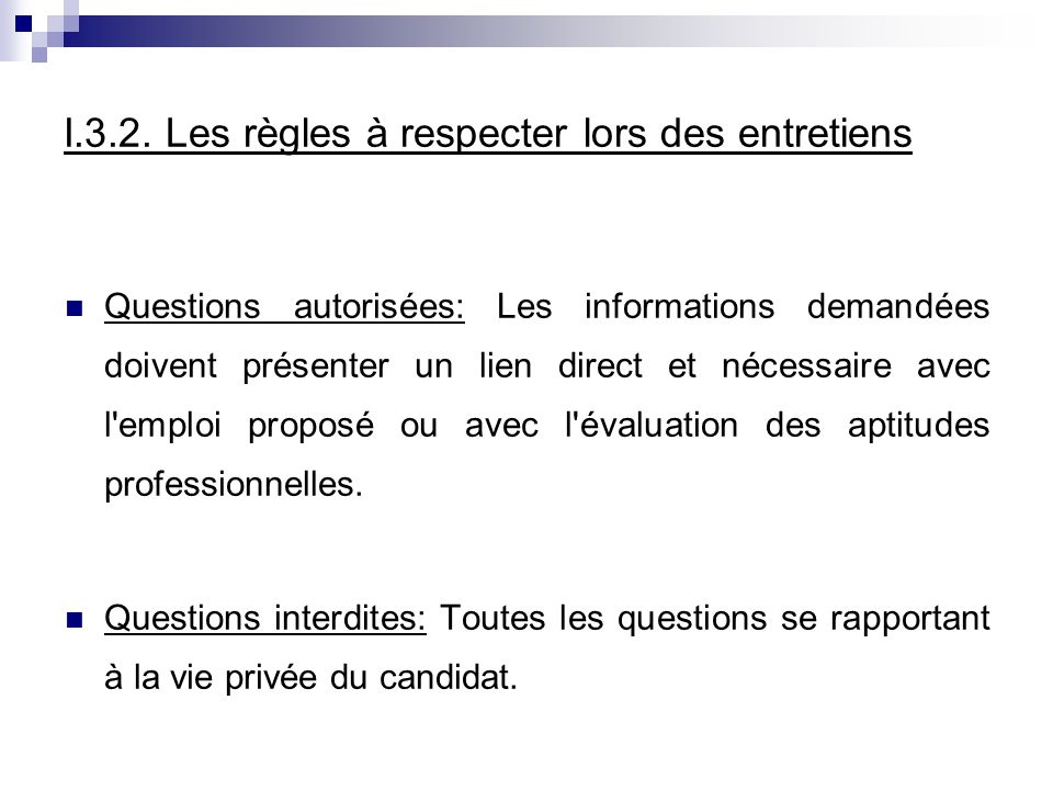 I.3.2. Les règles à respecter lors des entretiens